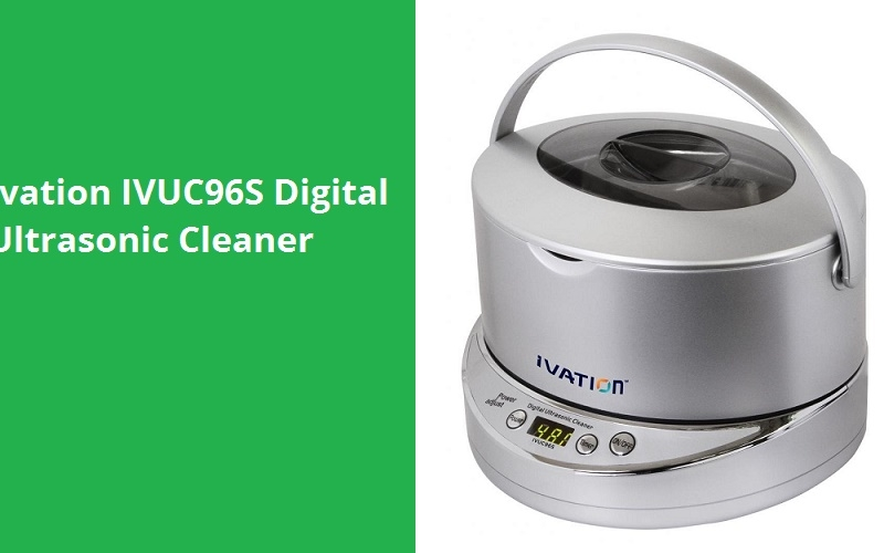 Ivation IVUC96W Digital Ultrasonic Cleaner Review